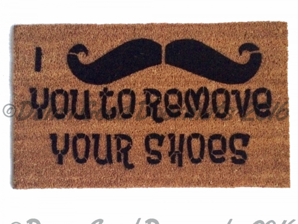 I mustache you to remove your shoes doormat damn good doormats - Remove shoes doormat ...