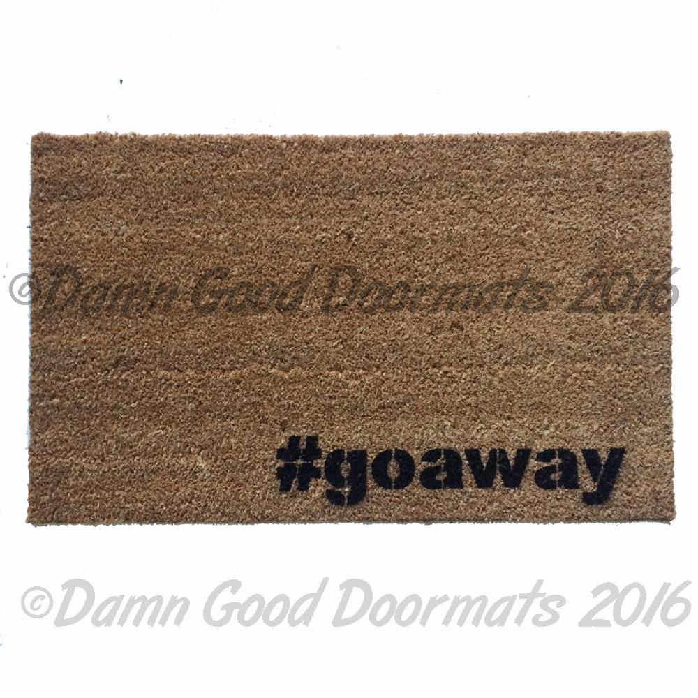 Go Away Hashtag Funny Rude Doormat