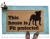 This house is Pit bull protected doormat safety love dog door mat