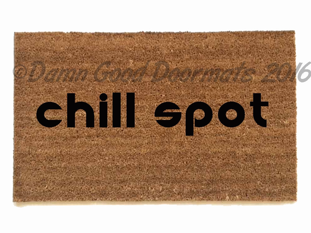 Chill Spot Weed Pot Marijuana Doormat Damn Good Doormats
