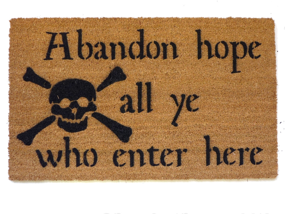 Very Abandon hope all ye who enter here Dante skull and bones doormat  XW54