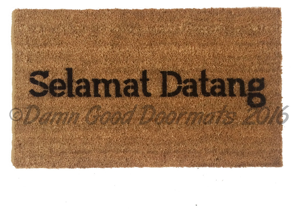 Selamat Datang Indonesian Welcome Doormat Damn Good
