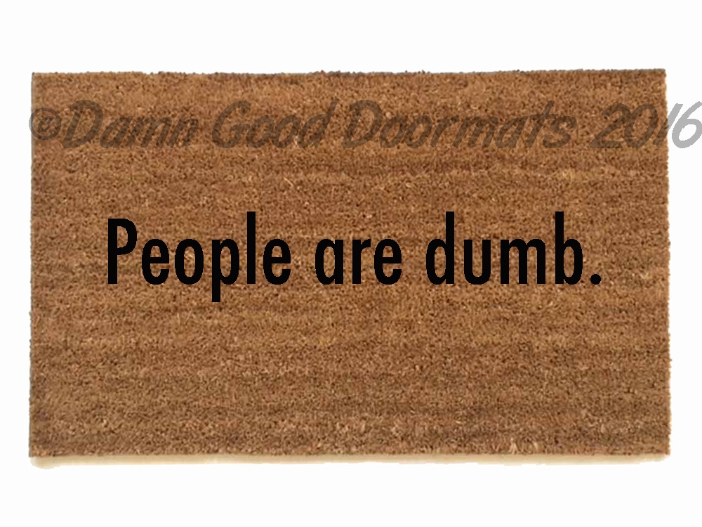 People Are Dumb Gilmore Girls Meme Funny Doormat Damn
