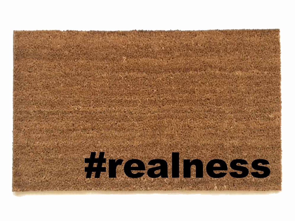 Realness Hashtag Doormat Damn Good Doormats