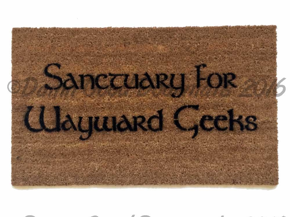 Sanctuary for wayward geeks doormat damn good doormats - Geeky doormats ...