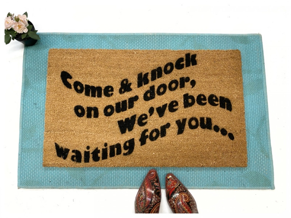 Come and knock on our door, and waiting for you, threes company doormat