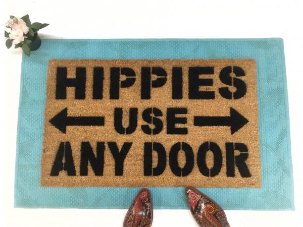 Hippies use ANY door