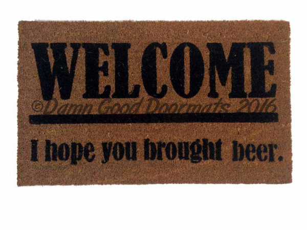 Did You Bring Fuckin' Beer, Funny, Rude Doormat