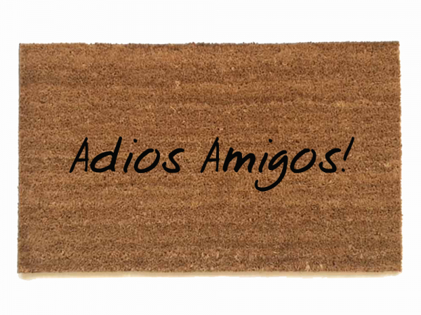 Adios Amigos! Good bye friends Spanish doormat