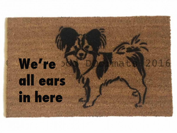 papillon warning guard dog on duty funny dog lover doormat all ears in here