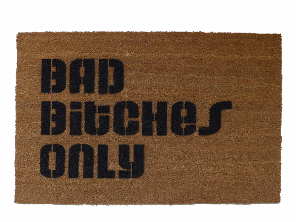 Bad Bitches Only™