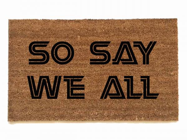 Battlestar Galactica so say we all nerdy house doormat