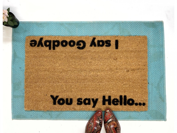 You say hello, I say goodbye Beatles doormat