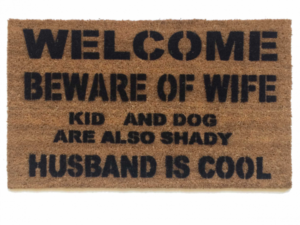 VARIATIONS- HUSBAND IS COOL™ beware of WIFE kids, dogs, cats are also shady funn
