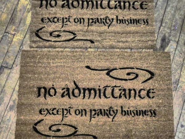LOTR hobbit no admittanceexcept on party business