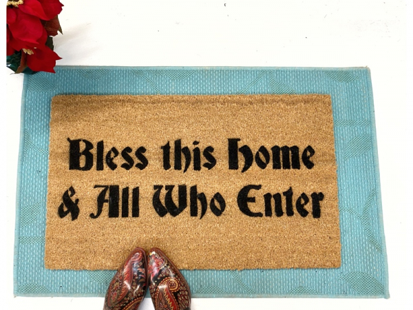 Bless this home and all who enter sweet christmas doormat damn good