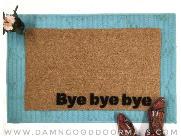 Bye bye bye NYSYNC doormat