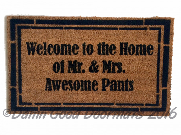 classy Welcome to the Home of Mr. & Mrs. Awesome Pants™ wedding gift doormat