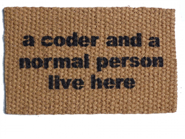 CODER and a normal person live here, funny nerd doormat
