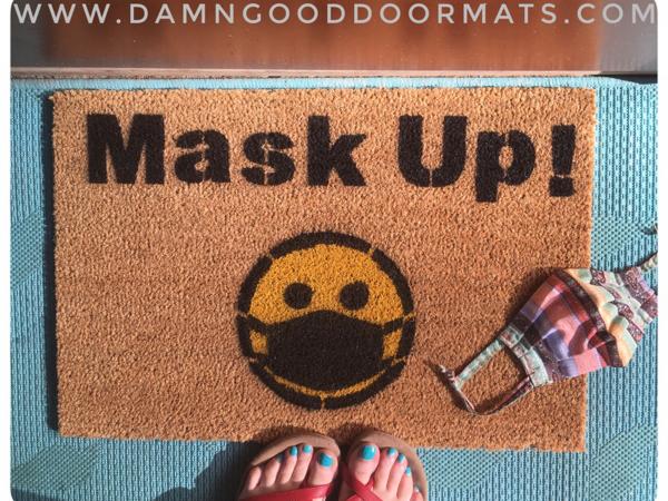 mask up covid safety masks save lives damn good doormat