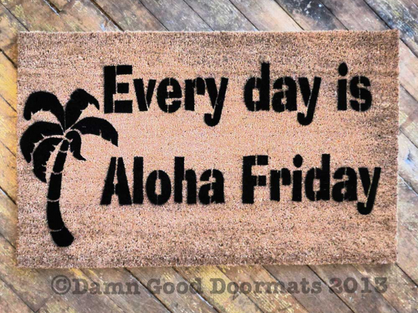 Everyday is Aloha Friday cute island tiki doormat with palm tree