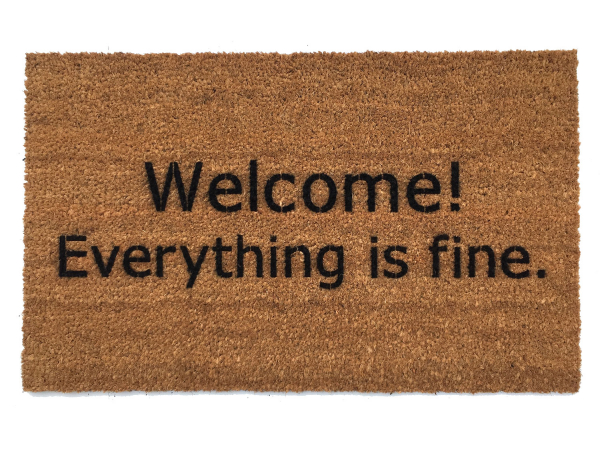 Welcome! Everything is fine. The Good Place Netflix doormat