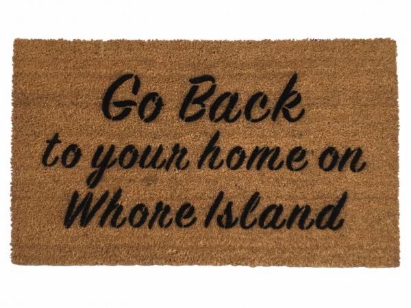 go back Welcome home on whore island, anchorman, funny doormat, rude doormat, la