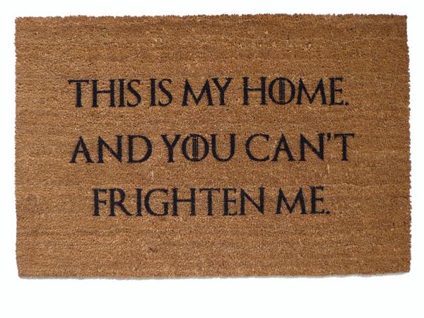 sansa stark, this is my home ,frighten, game of thrones, door mat, doormat, got