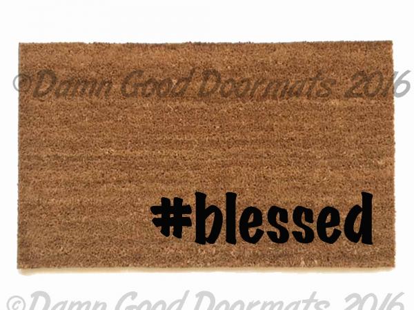blessed praise hashtag doormat