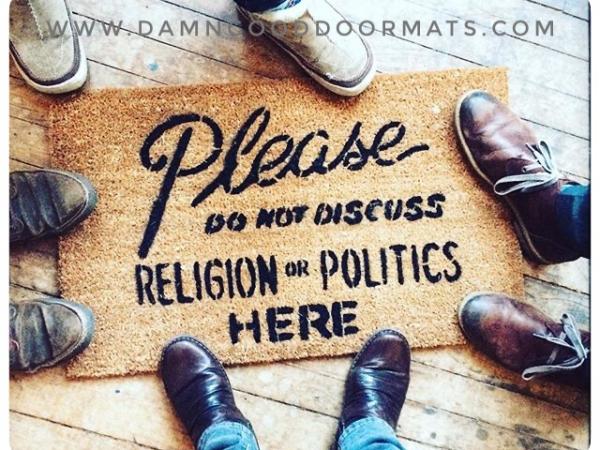 No Religion or Politics doormat