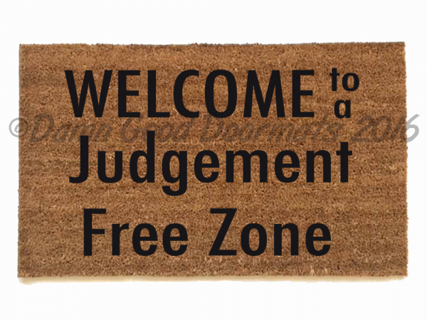 judgement free zone doormat