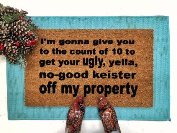 SALE! KEISTER off my property funny Home Alone doormat