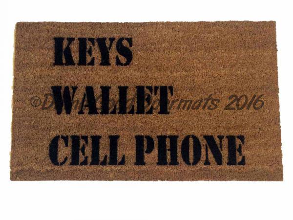 KEYS Wallet CELL Phone doormat, world's most useful doormat