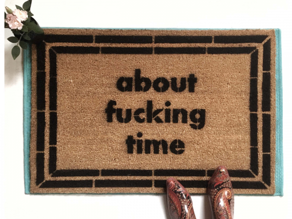 about fucking time F Bomb doormat