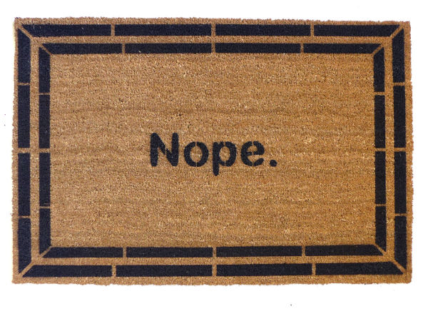 Nope. funny rude doormat