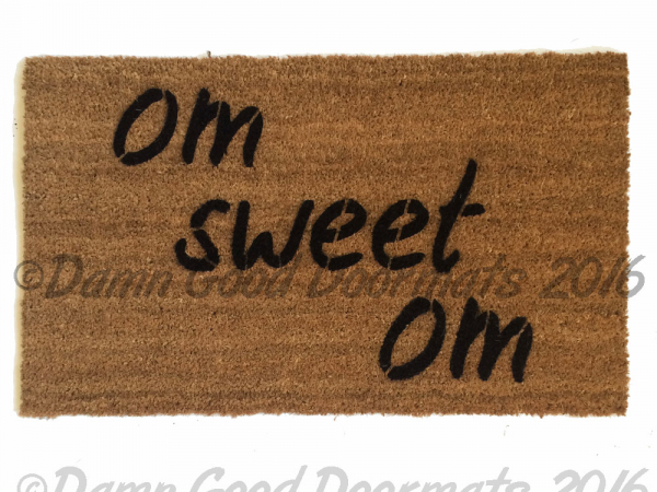 om sweet Welcome OM doormat hindu housewarming damn good doormat