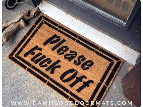 PLEASE Fuck Off  F Bomb doormat
