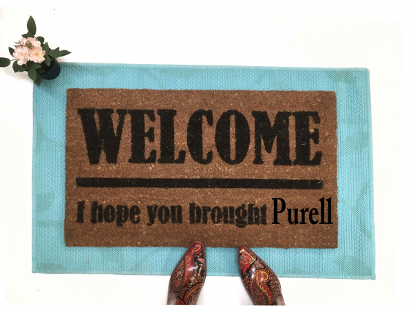 PURELL! No Covid 19! donation doormat