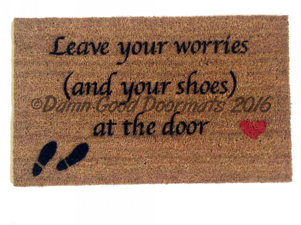 SCRIPT Leave your worries (and your shoes) at the door (heart)- Doormat