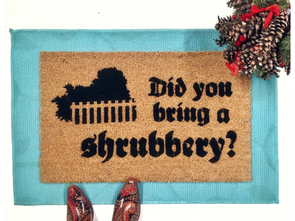 SHRUBBERY, Monty Python Holy Grail nerdy doormat