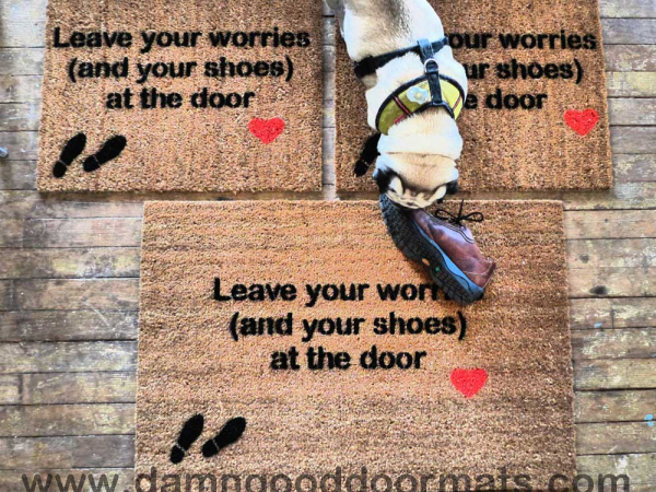 Leave your worries (and your shoes) at the door (heart)- Doormat