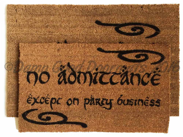no admittance except on party business LOTR Hobbit doormat
