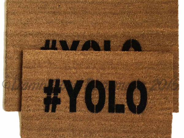 YOLO you only live once doormat