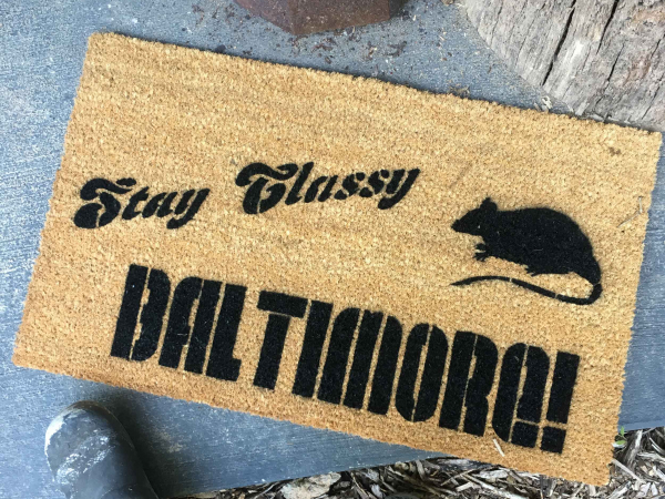Anchorman/ Ron Burgundy tribute- Stay Classy BALTIMORE! RAT doormat