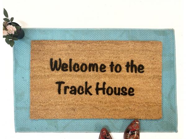 Welcome to the Track House funny rude doormat damn good doormats