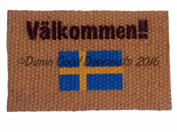 Välkommen!! It's Swedish for Welcome!