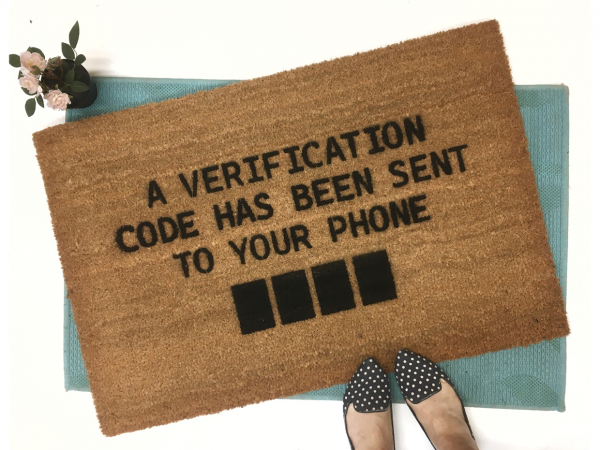 verification code sent to your phone funny iphone doormat
