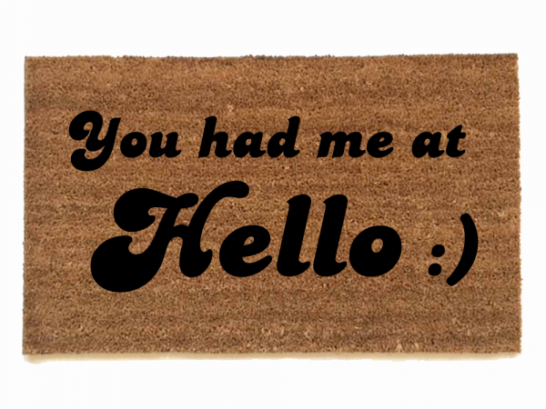 You had me at Hello, Funny, Jerry Maguire doormat, welcome, housewarming,  Welco