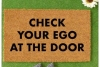 Check your ego at the door Mantra mindful doormat