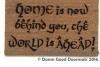 Home is now behind you, the world is ahead! Gandalf doormat Tolkien